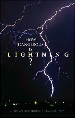How Dangerous Is Lightning?