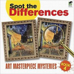 Spot the Differences Book 4: Art Masterpiece Mysteries