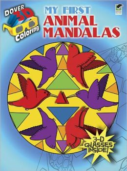 3-D Coloring Book--My First Animal Mandalas