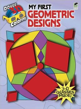 3-D Coloring Book--My First Geometric Designs