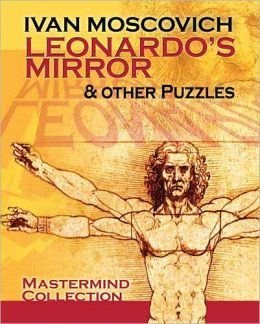 Leonardo's Mirror and Other Puzzles