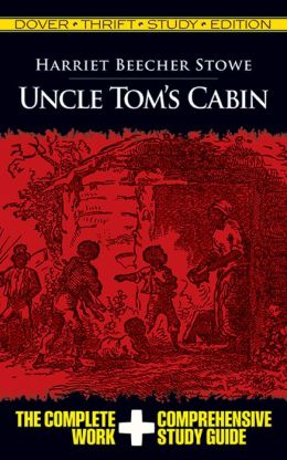 Uncle Tom's Cabin: Dover Thrift Study Edition