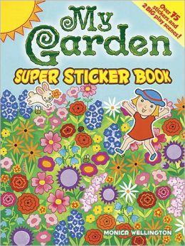 My Garden Super Sticker Book