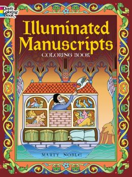 Illuminated Manuscripts Coloring Book
