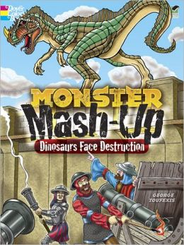 MONSTER MASH-UP--Dinosaurs Face Destruction