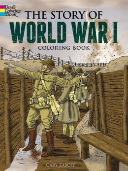 The Story of World War I Coloring Book