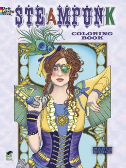 Creative Haven Steampunk Designs Coloring Book
