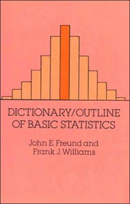 Dictionary/Outline of Basic Statistics