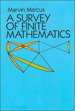 A Survey of Finite Mathematics