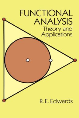 Functional Analysis: Theory and Applications