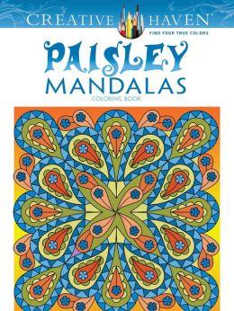 Creative Haven Paisley Mandalas Coloring Book By Shala