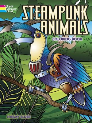 Steampunk Animals Coloring Book