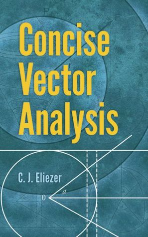 Concise Vector Analysis