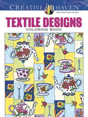 Creative Haven Textile Designs Coloring Book