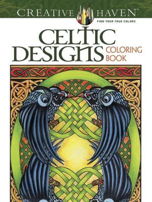 Creative Haven Celtic Designs Coloring Book