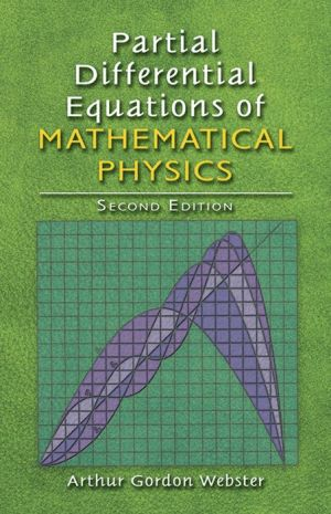 Partial Differential Equations of Mathematical Physics: Second Edition