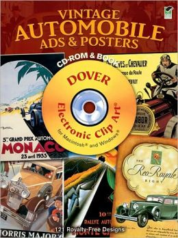 Vintage Automobile Ads and Posters CD-ROM and Book