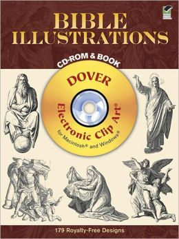 Bible Illustrations CD-ROM & Book (Dover Electronic Clip Art Series)