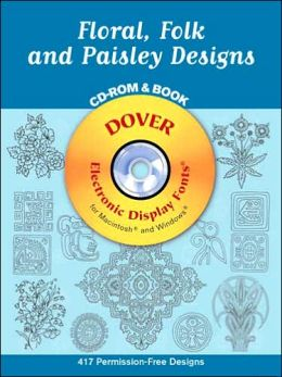 Floral, Folk and Paisley Designs (Electronic Clip Art Series)