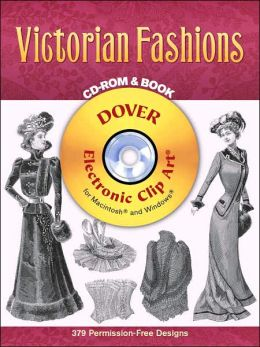 Victorian Fashions (Dover Electronic Clip Art Series)