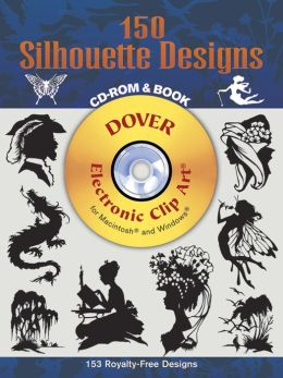 150 Silhouette Designs (Dover Electronic Clip Art Series)