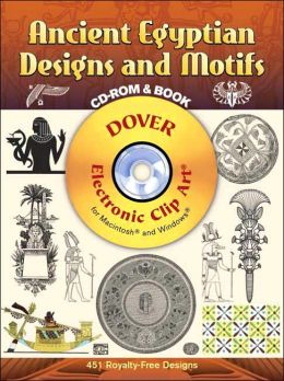 Ancient Egyptian Designs and Motifs (Dover Electronic Clip Art Series)