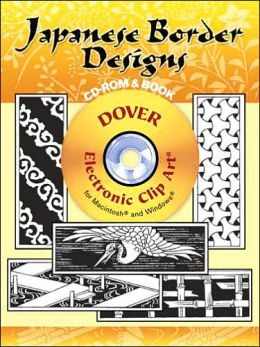 Japanese Border Designs CD-ROM and Book (Electronic Clip Art Series)