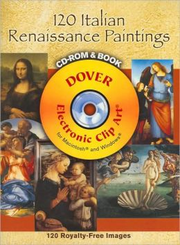 120 Italian Renaissance Paintings CD-ROM and Book