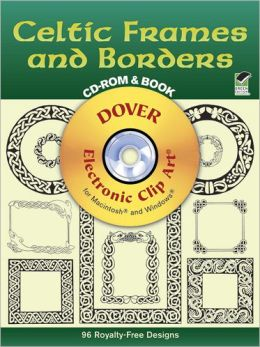 Celtic Frames and Borders with CD-ROM