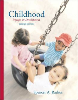 Childhood: Voyages in Development/Observing Children and Adolescents Student Workbook