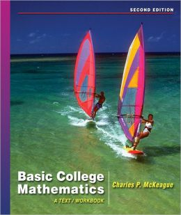 Basic College Mathematics: A Text/Workbook (with Digital Video Companion and CengageNOW Printed Access Card)