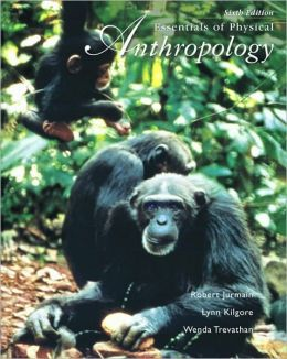Essentials of Physical Anthropology (with InfoTrac?)