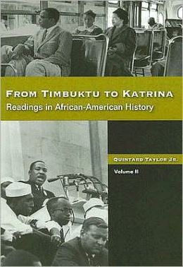 From Timbuktu to Katrina: Sources in African-American History Volume 2