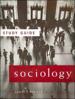 Study Guide for Stark's Sociology, 10th
