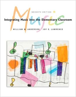 Integrating Music into the Elementary Classroom, Non-Media Edition