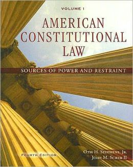 American Constitutional Law, Volume I: Sources of Power and Restraint