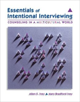 Essentials of Intentional Interviewing: Counseling in a Multicultural World (with CengageNOW Printed Access Card)