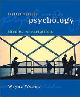 Psychology: Themes and Variations, Briefer Edition (with Concept Charts)