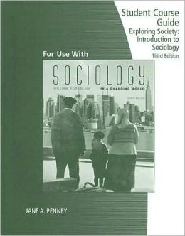 Student Course Guide for Kornblum's Exploring Sociology in a Changing World, 3rd