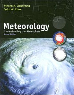 Meteorology: Understanding the Atmosphere (with CengageNOW Printed Access Card)