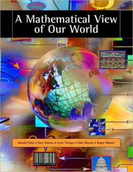 Mathematical View of Our World / Edition 1 by Harold Parks