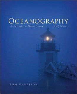 Oceanography: An Invitation to Marine Science (with CengageNOW Printed Access Card)