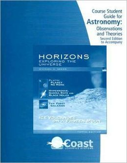 Telecourse Student Guide for Seeds' Horizons: Exploring the Universe, 10th