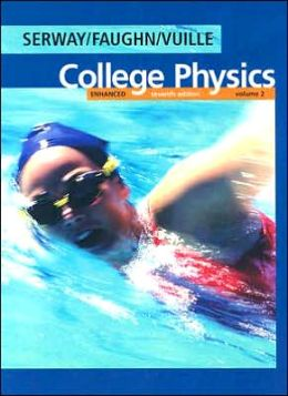 Enhanced College Physics (Volume 2 with Physics NOW)