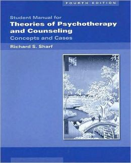 Student Manual for Sharf's Theories of Psychotherapy & Counseling: Concepts and Cases, 4th