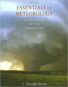 Essentials of Meteorology (with CengageNOW Printed Access Card)