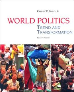 World Politics: Trend and Transformation