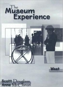 The Museum Experience - West