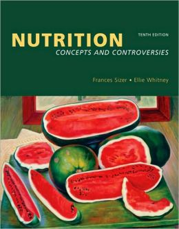 Nutrition: Concepts and Controversies (MyPyramid Update with Nutrition Connections CD-ROM and InfoTrac)