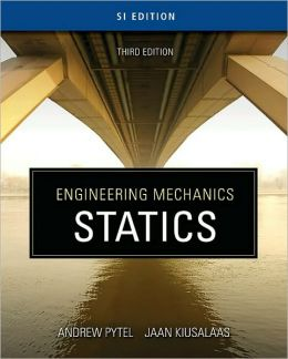 Engineering Mechanics: Statics - SI Version